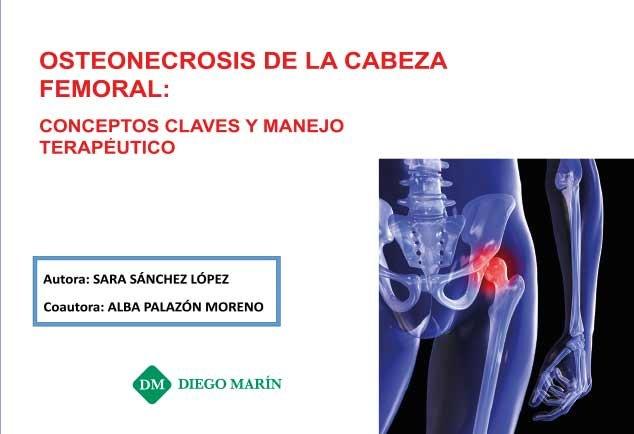 Osteonecrosis de la cabeza femoral:conceptos claves y manejo