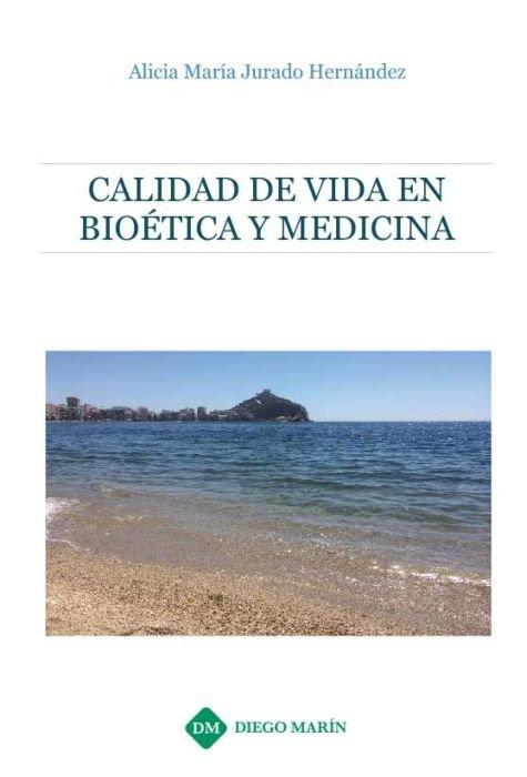 Calidad de vida en bioetica y medicina
