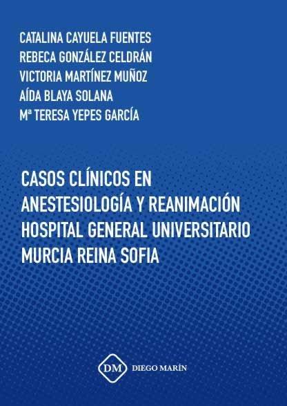 Casos clinicos en anestesiologia y reanimacion hospital gene