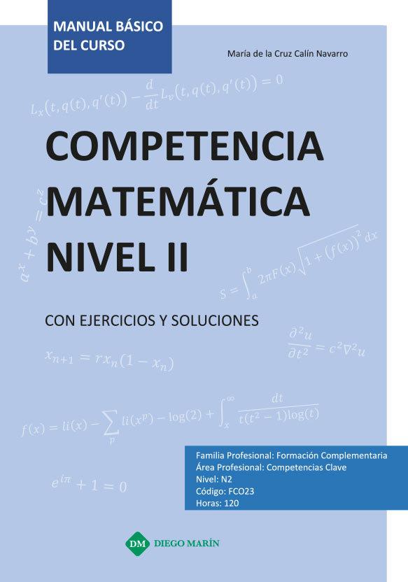 Competencia matematica nivel ii con ejercicios y soluciones