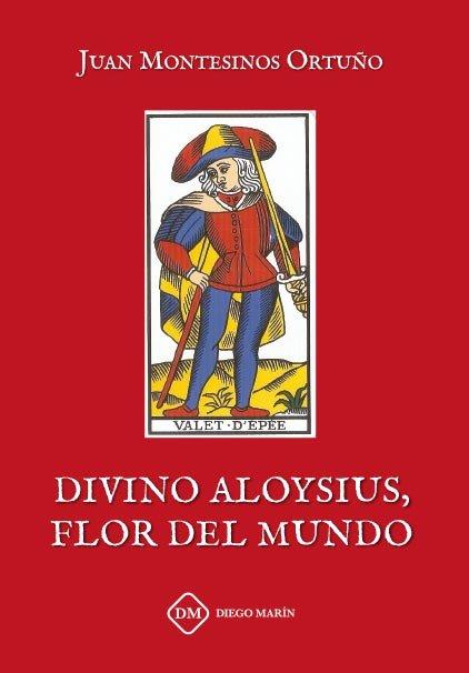 Divino aloysius, flor del mundo