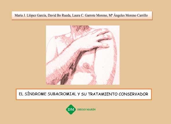 Sindrome subacromial y su tratamiento conservador,el