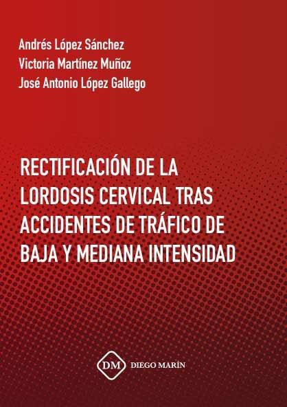Rectificacion de la lordosis cervical tras accidentes de tra