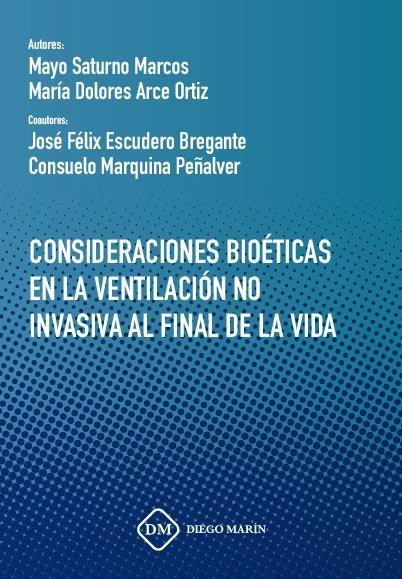 Consideraciones bioeticas en la ventilacion no invasiva al f