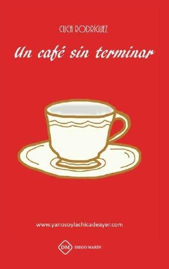 Un cafe sin terminar 2014-2018