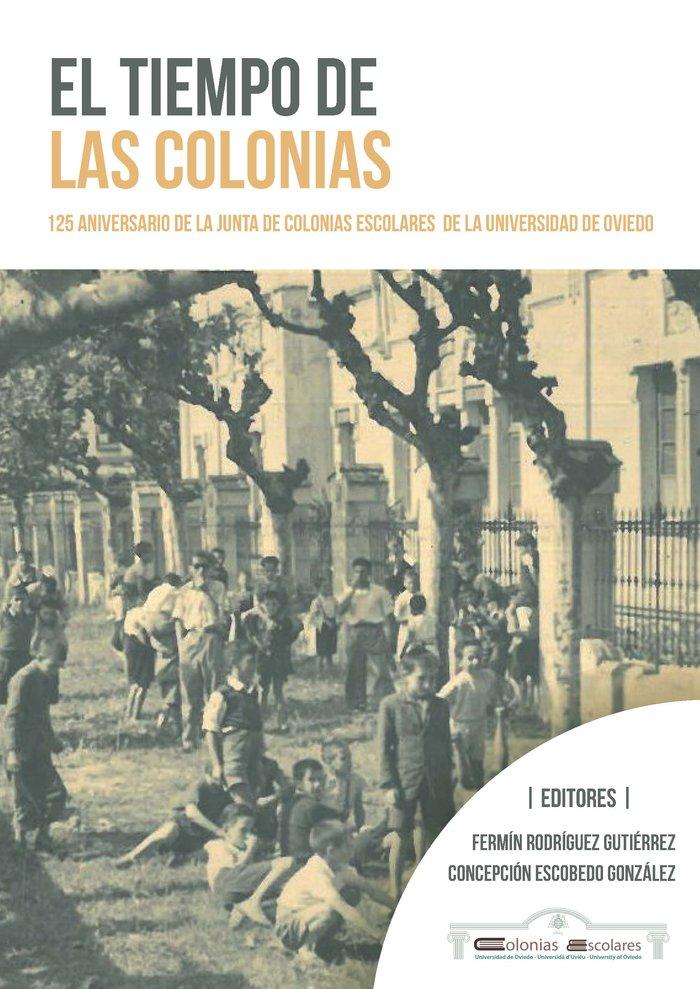Tiempo de las colonias,el