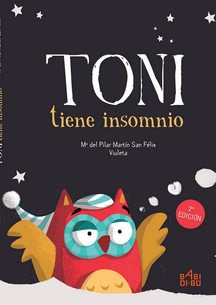 Toni tiene insomnio 2ªed