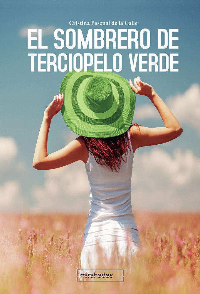 Sombrero de terciopelo verde,el
