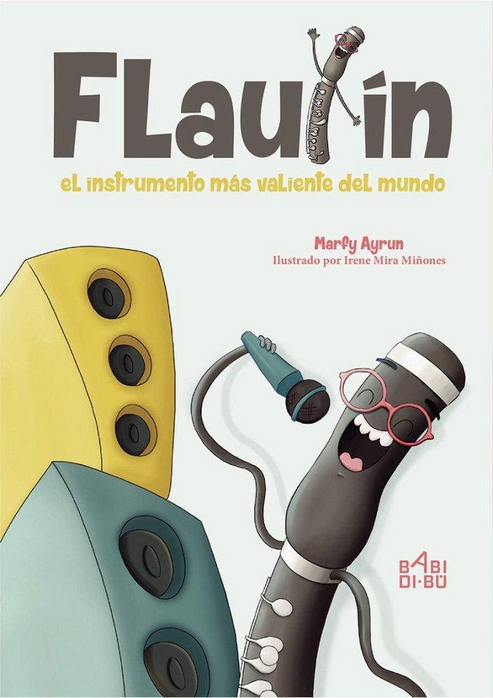 Flautin el instrumento mas valiente del mundo
