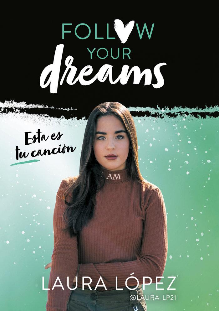 Esta es tu cancion (follow your dreams 2)