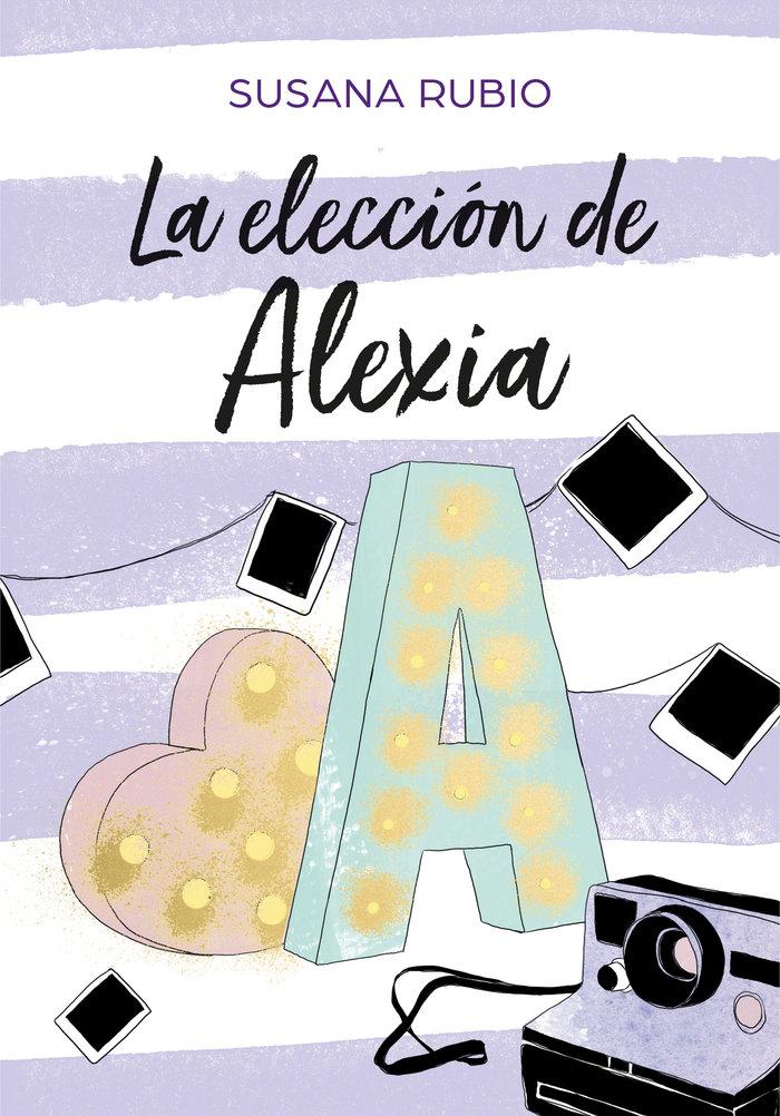 Eleccion de alexia saga alexia 3,la