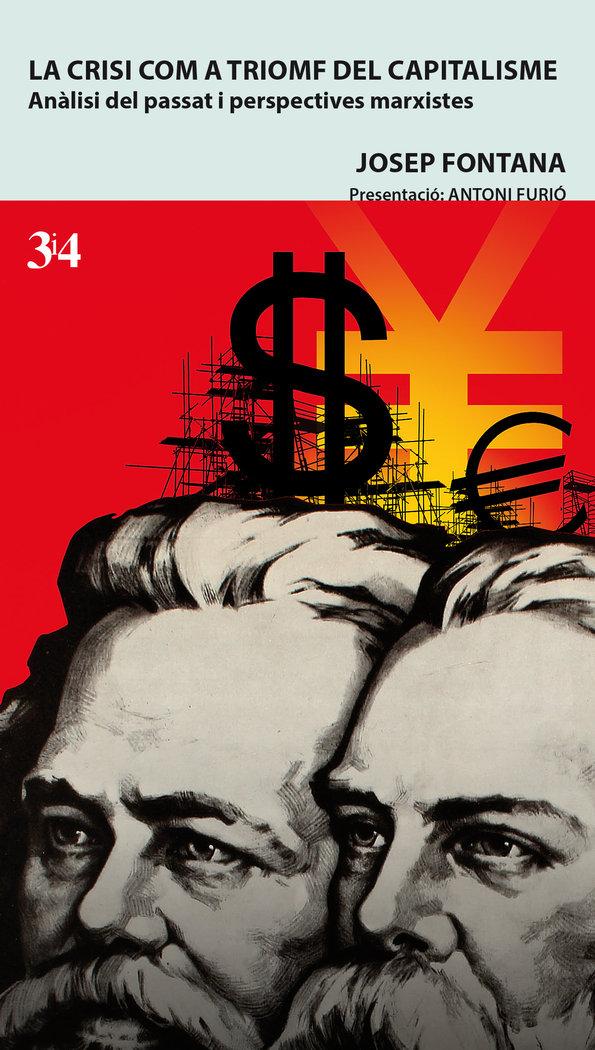 Crisi com a triomf del capitalisme catalan