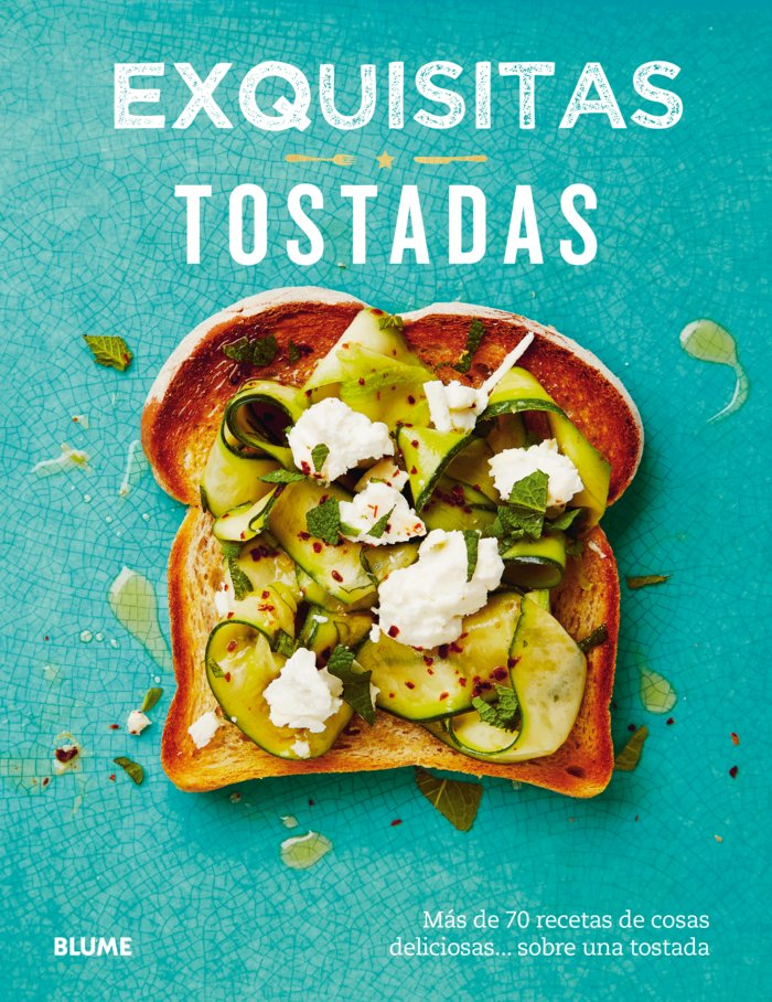 Exquisitas tostadas