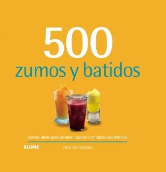 500 zumos y batidos 2019