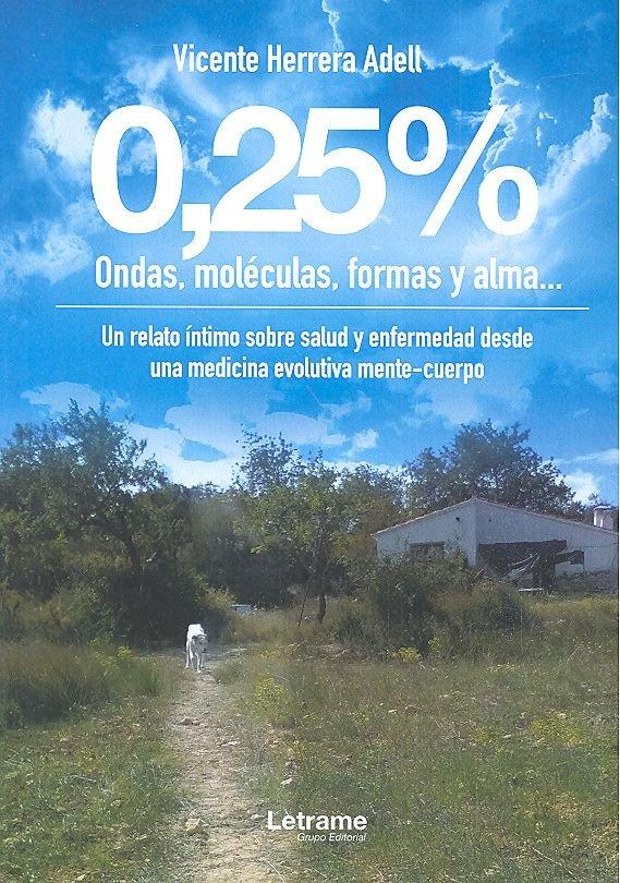 0,25 % ondas moleculas formas y alma