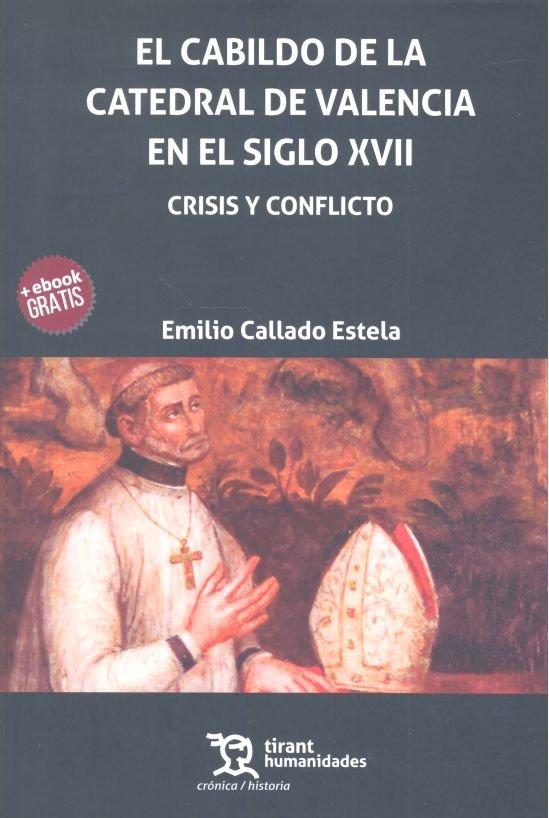 Cabildo de la catedral de valencia en el siglo xvii crisis