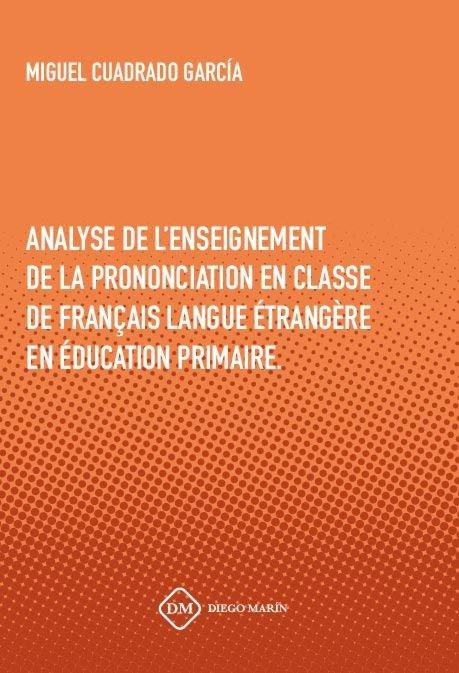 Analyse de l`enseignement de la prononciation en classe de f