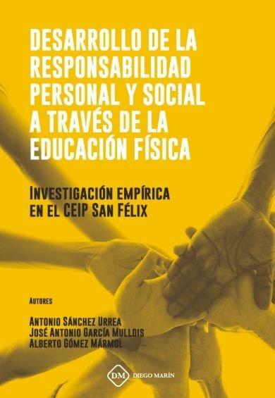 Desarrollo de la responsabilidad personal y social a traves