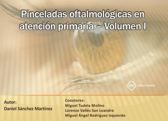 Pinceladas oftalmologicas en atencion primaria volumen i