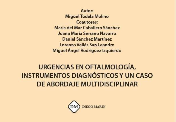 Urgencias en oftalmologia, instrumentos diagnosticos y un ca