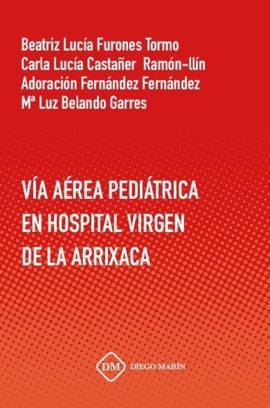 Via aerea pediatrica en hospital virgen de la arrixaca