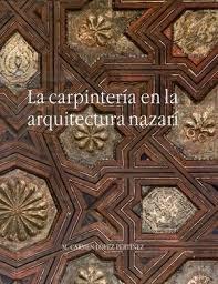 Carpinteria en la arquitectura nazari,la