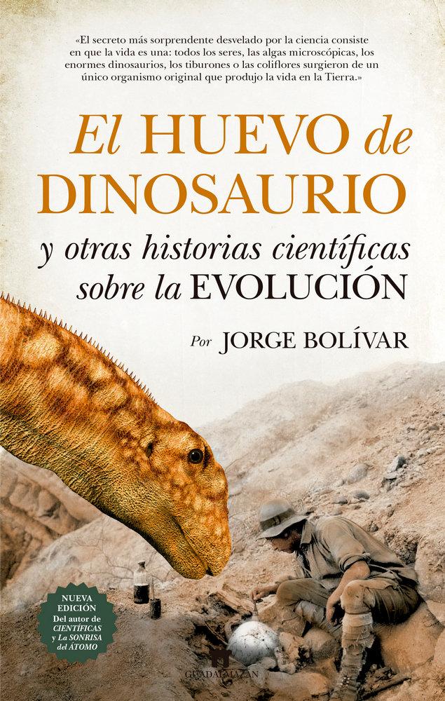Huevo de dinosaurio y otras historias cientificas sobre evo