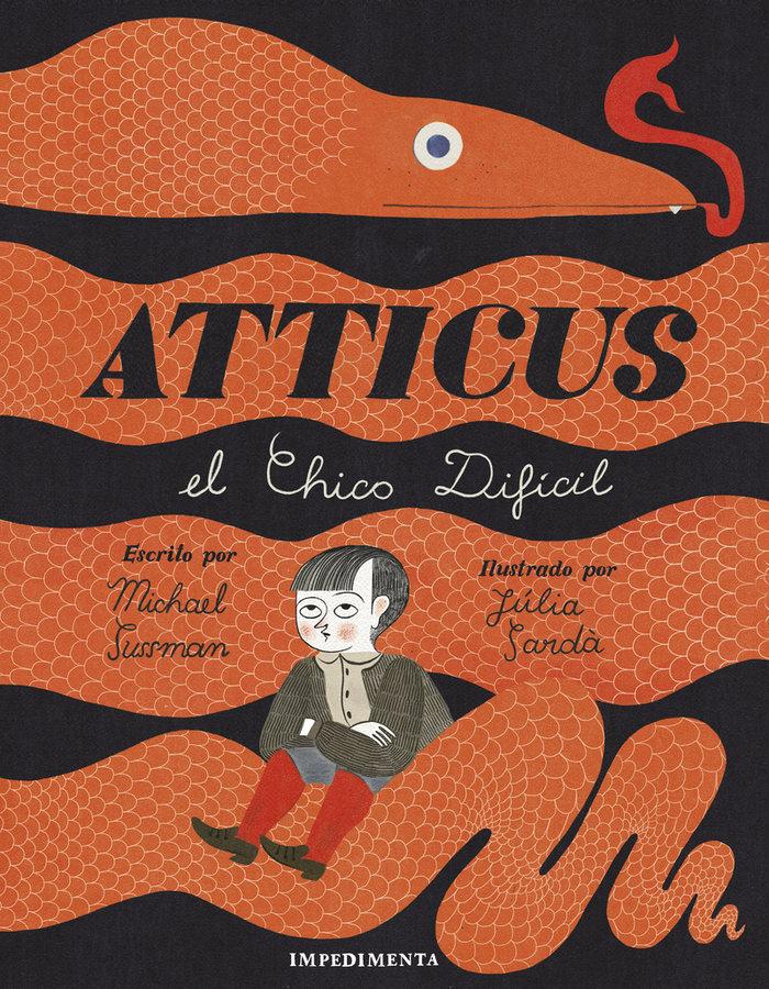 Atticus el chico dificil