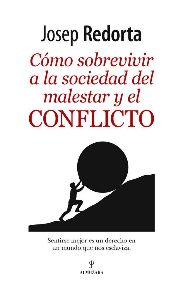Como sobrevivir a una sociedad del conflicto
