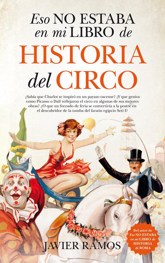 Eso no estaba en mi libro de historia del circo