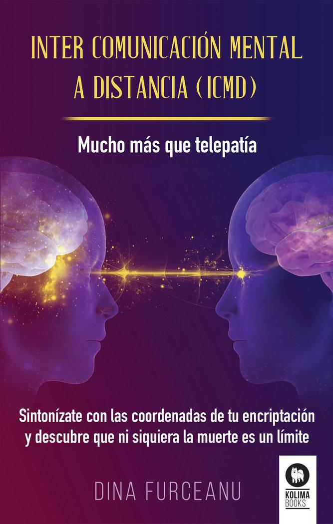 Inter comunicacion mental a distancia (icmd)