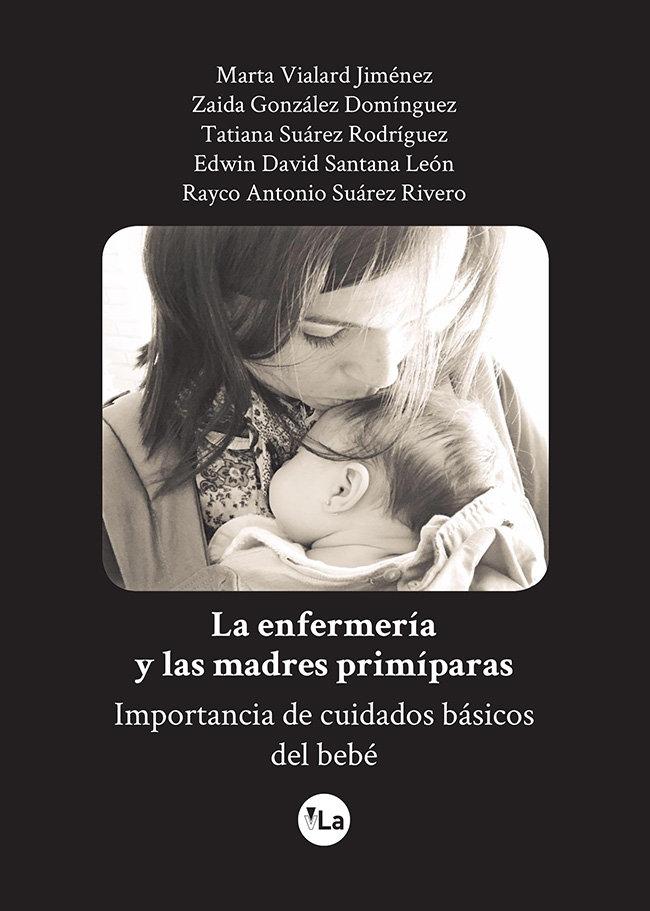Enfermeria y las madres primiparas. importancia de cuidados