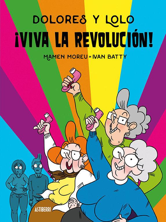 Dolores y lolo 2 viva la revolucion