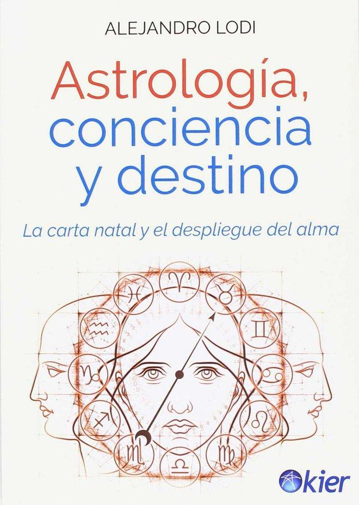 Astrologia conciencia y destino