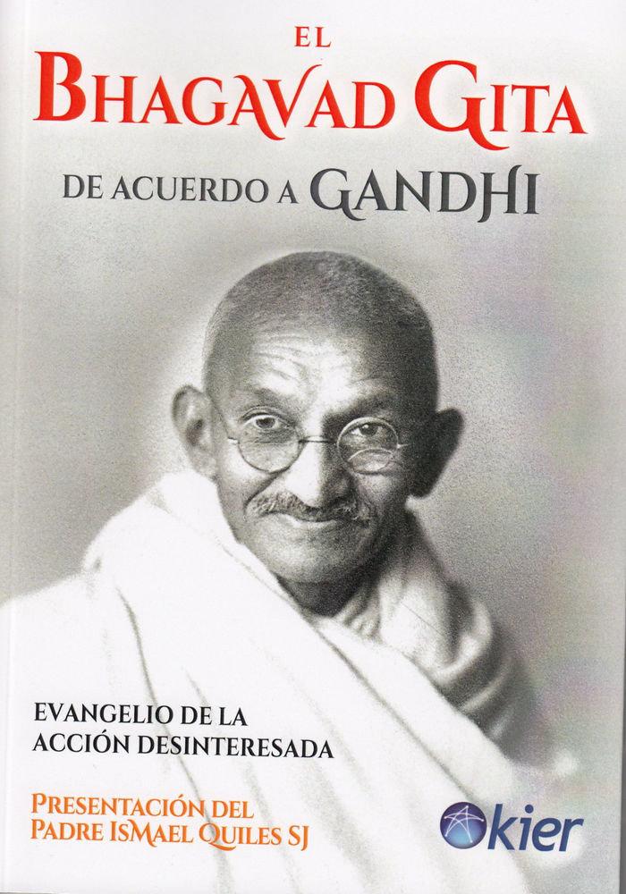 Bhagavad guita de acuerdo a gandhi,el