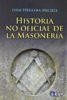 Historia no oficial de la masoneria
