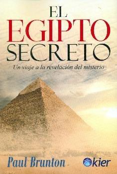 Egipto secreto,el
