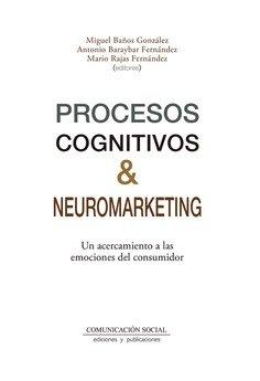 Procesos cognitivos y neuromarketing