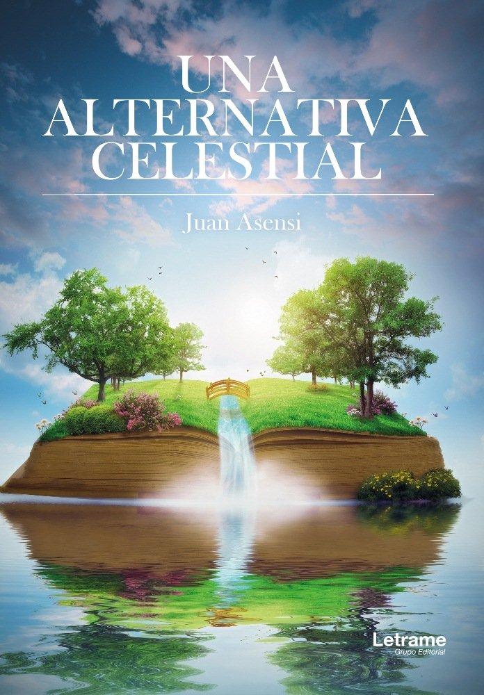 Una alternativa celestial