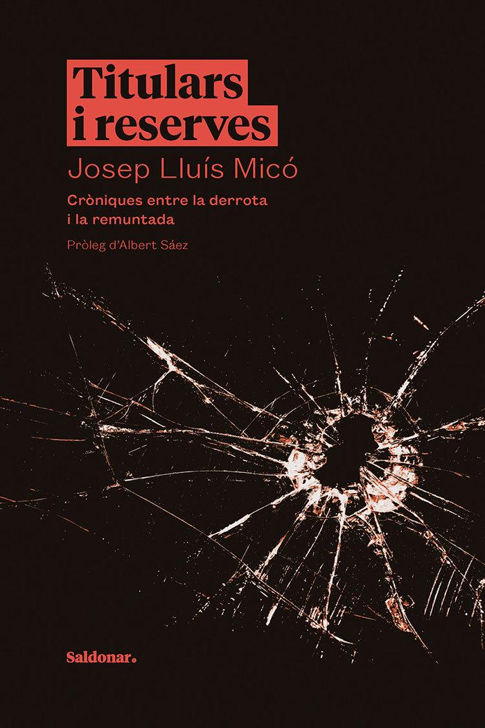 Titulars i reserves