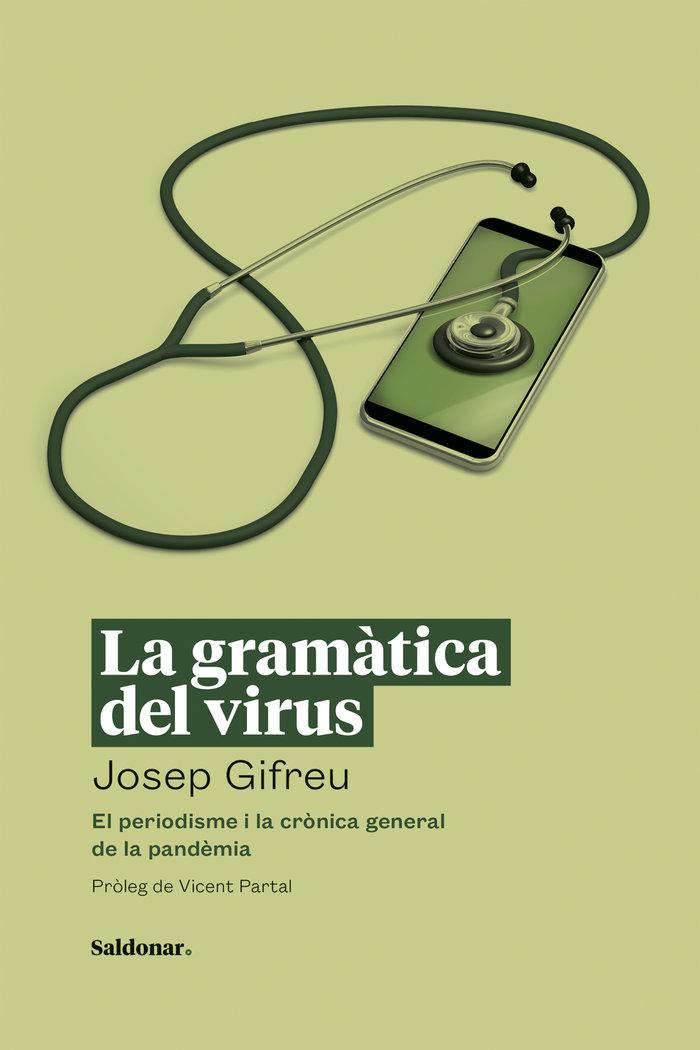 Gramatica del virus,la