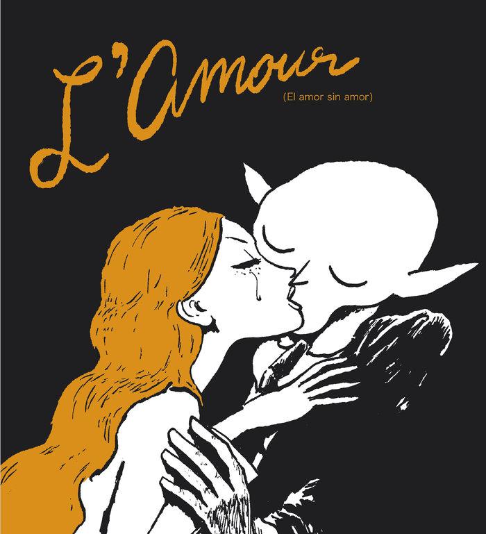 Lamour el amor sin amor