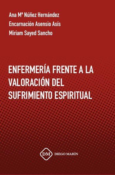 Enfermeria frente a la valoracion del sufrimiento espiritual