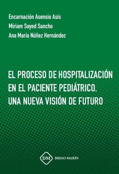 Proceso de hospitalizacion en el paciente pediatrico. una nu