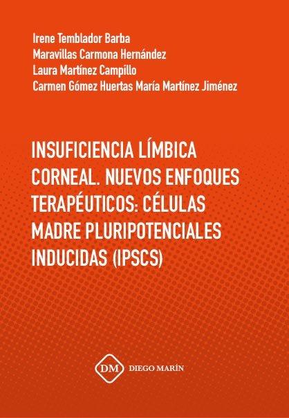 Insuficiencia limbica corneal. nuevos enfoques terapeuticos: