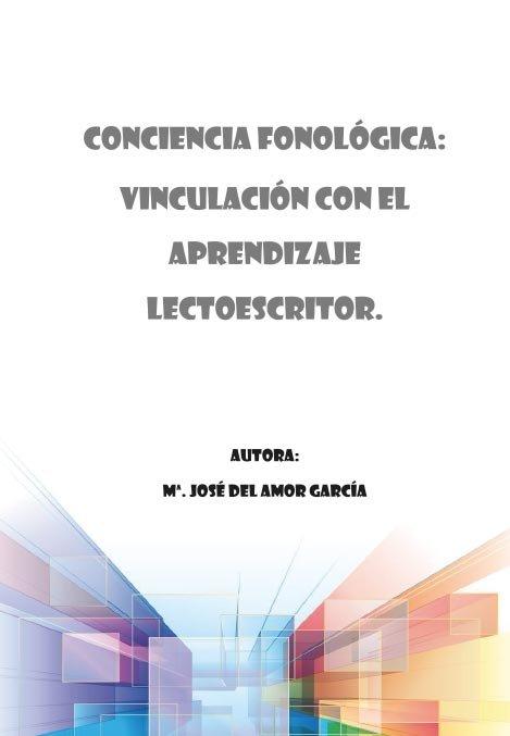Conciencia fonologica: vinculacion con el aprendizaje lectoe