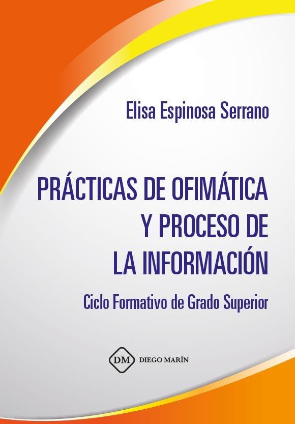 Practicas de ofimatica y proceso de la informacion
