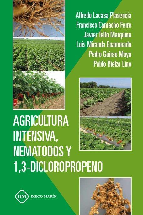 Agricultura intensiva, nematodos y 1,3- dicloropropeno