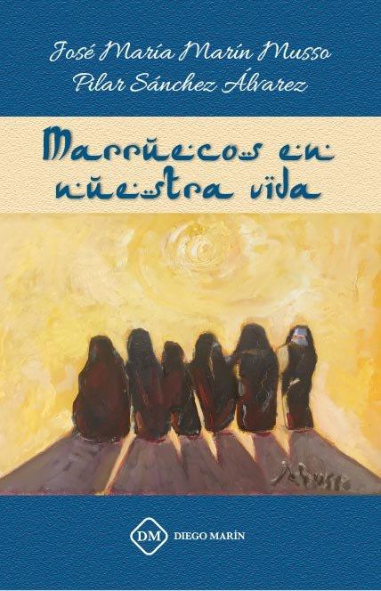 Marruecos en nuestra vida