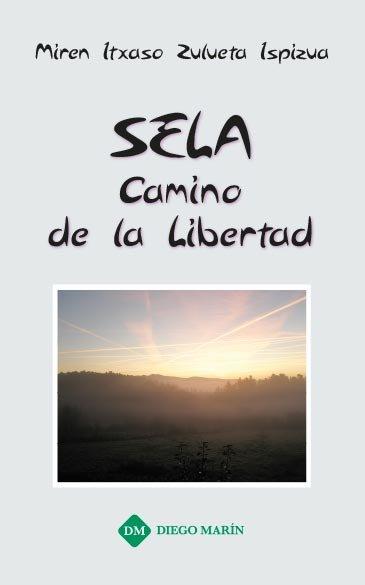 Sela, camino de la libertad